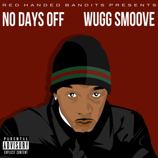 no days off wugg smoove